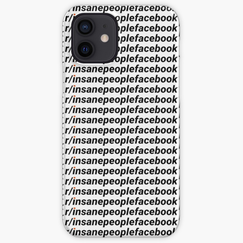 R Insanepeoplefacebook Iphone Case Cover By Samhunny Redbubble R/indianpeoplefacebook was created almost 6 years ago and currently has around 541.7k subscribers from which 208 are currently active. redbubble