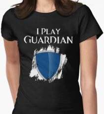 I Play Guardian Womens Fitted T-Shirt