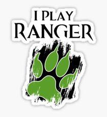 I Play Ranger Sticker