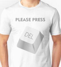 Please press DELATE T-Shirt