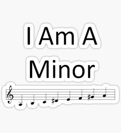 I Am A Minor Sticker