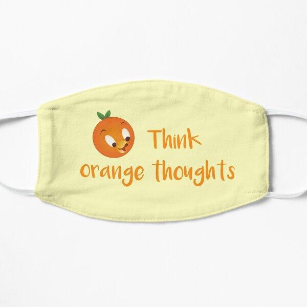Think orange thoughts Mask