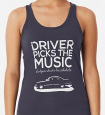 Driver picks the music, Women's Tank Top