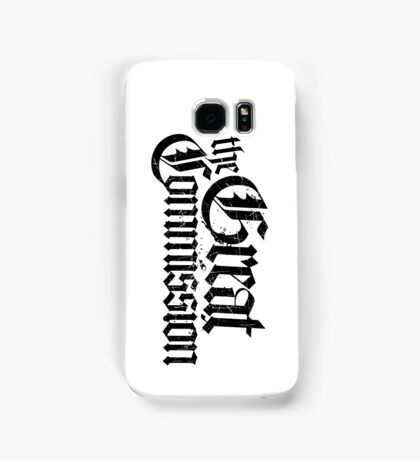 The Great Commision Samsung Galaxy Case/Skin