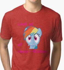 Rainbow Dash Afraid of bronies.  Tri-blend T-Shirt