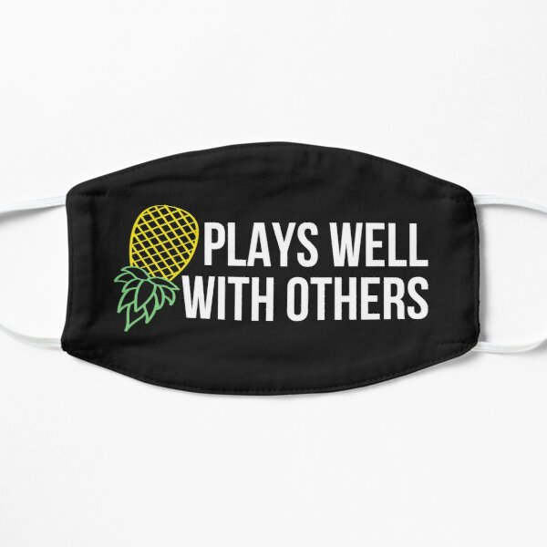 Plays Well With Others Flat Mask