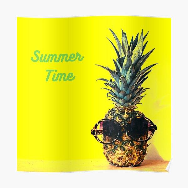 Coole Ananas - Bereit für den Sommer Poster