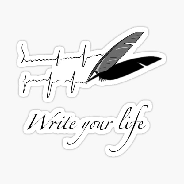 Write your Life Sticker