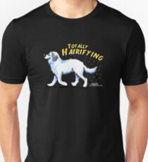 Great Pyrenees :: Totally Hairifying T-Shirt