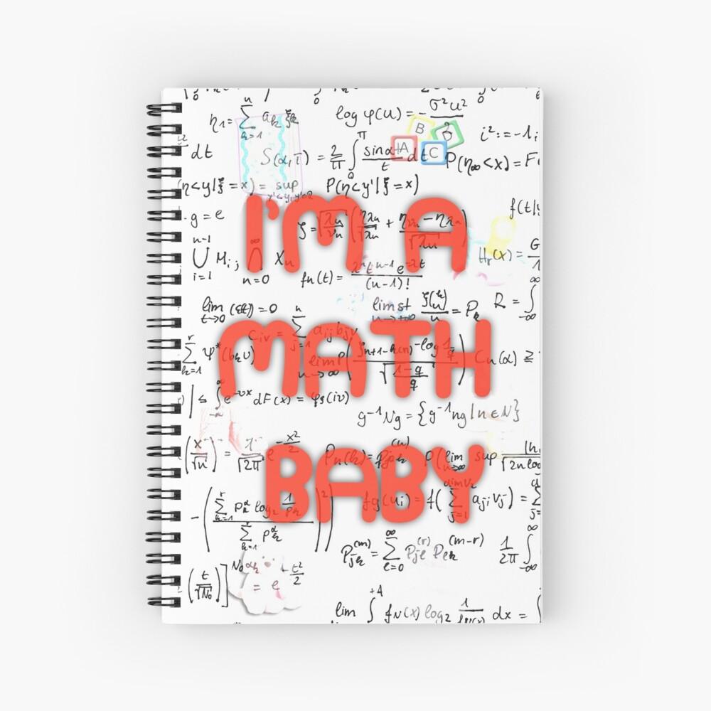 I Am A Math Baby Spiral Notebook