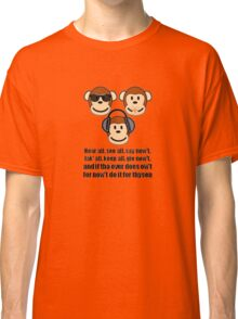 "The Barnsley Proverb ""Hear All, See all Say Nowt"" Classic T-Shirt"