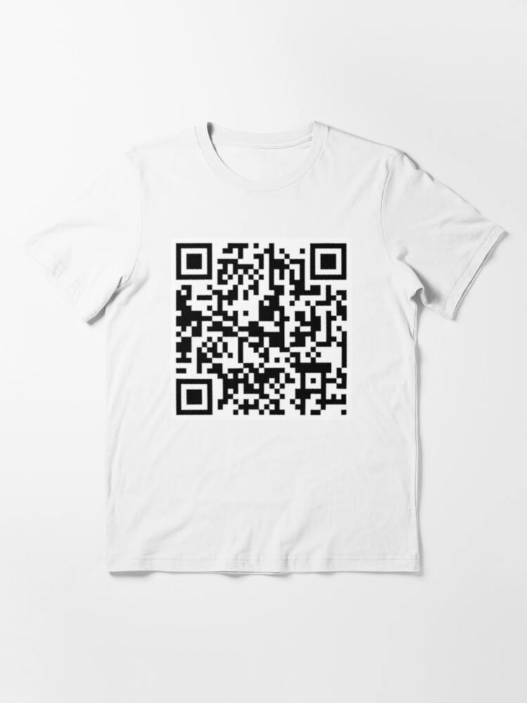 Rickroll Qr Code Shirt Roblox Rickroll Qr Code T Shirt By Indydegrees1 Redbubble