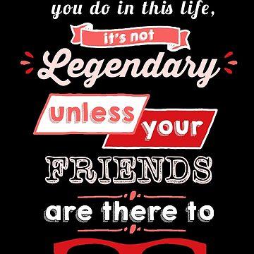 Legendary - Barney Stinson Quote (Red) by exactablerita