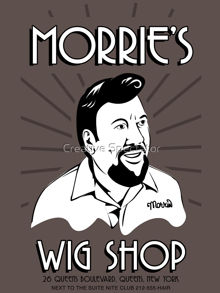 Goodfellas, Morrie's Wigs Shop Sign T-shirt  | Unisex T-Shirt