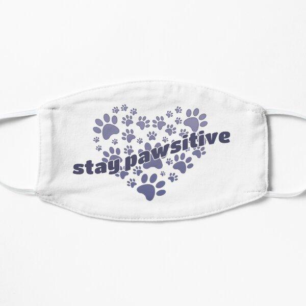 Stay Pawsitive - brainbubbles Flache Maske