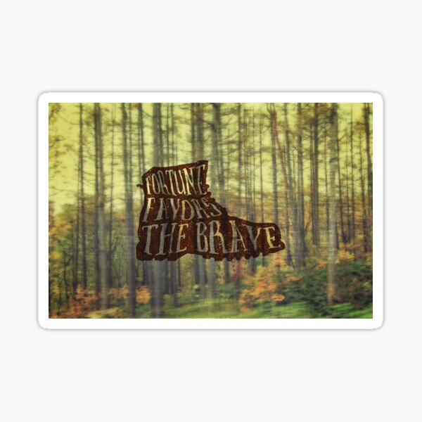 Fortune Favors the Brave Hiking Boot in Forest Sticker