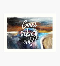 Good vibes only sport Art Print