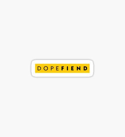 DopeFiend Sticker