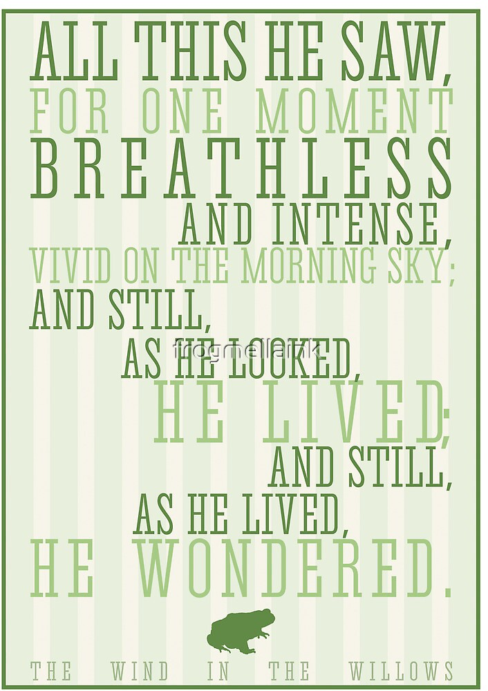 Wind in the Willows / Kenneth Graham Quote by Emily Hall