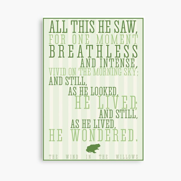 Wind in the Willows / Kenneth Graham Quote Canvas Print