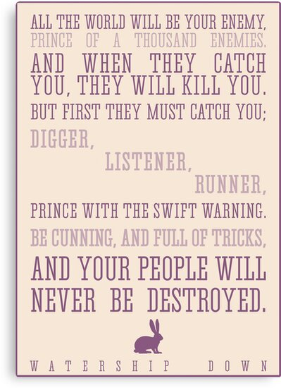 Watership Down / Richard Adams Quote by Emily Hall