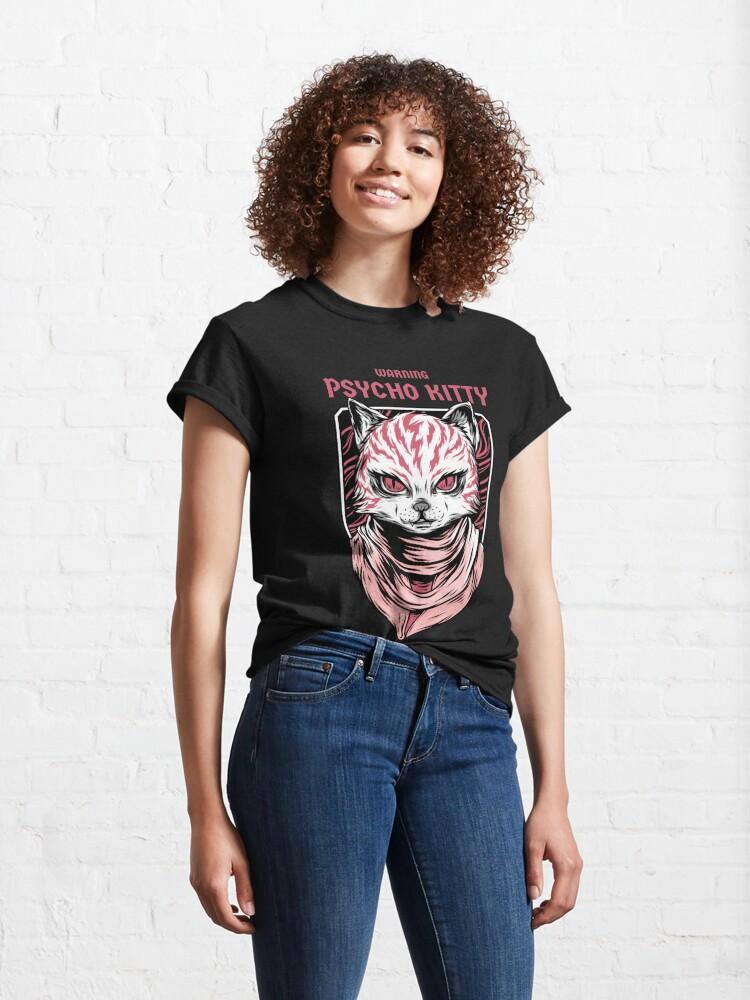 Alternate view of WARNING - Psycho Kitty Classic T-Shirt