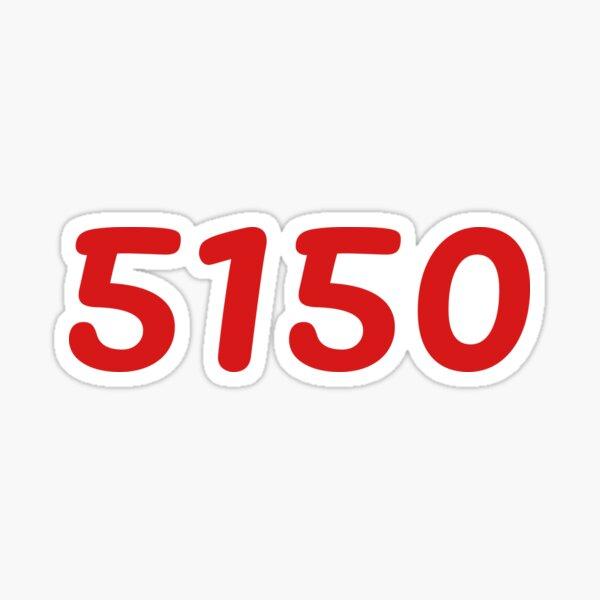 5150 Sticker
