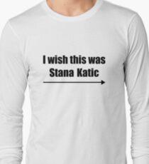 'I wish this was Stana Katic →' BLACK Long Sleeve T-Shirt