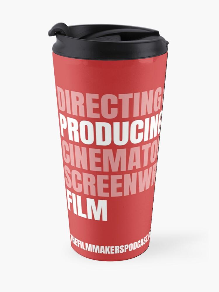 Alternate view of Producing and Film Travel Mug