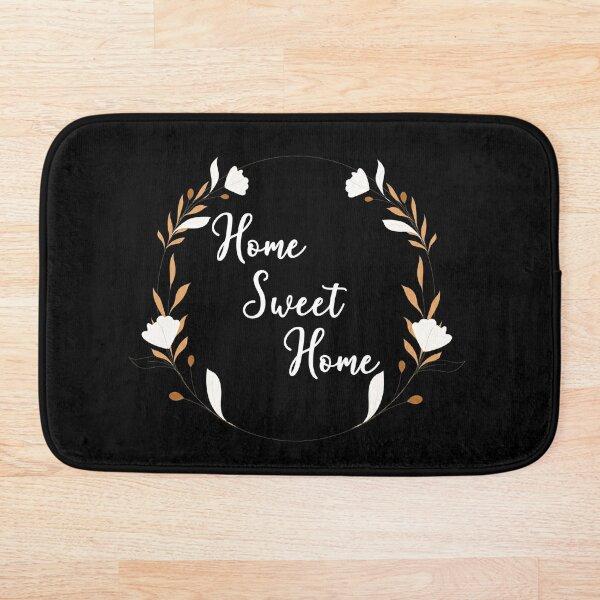 Home Sweet Home Doormat Bath Mat