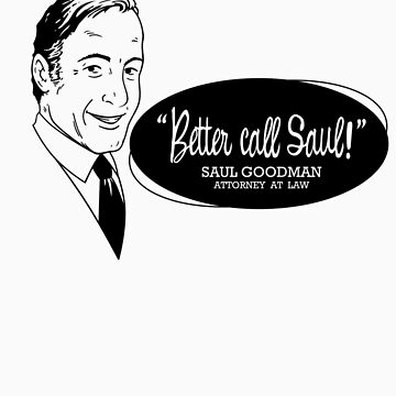 Better call Saul! by BlairJCampbell