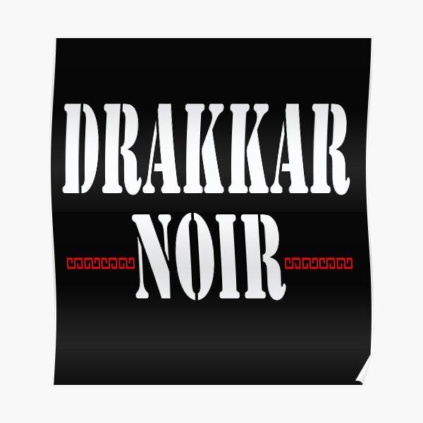 drakkar noir Poster