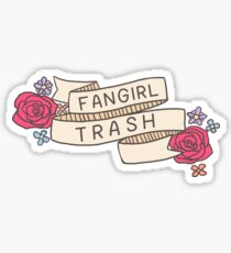 Fangirl Trash Sticker