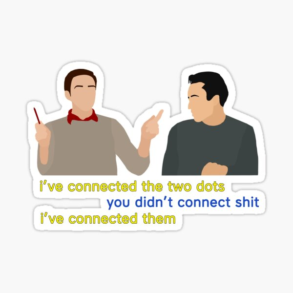 I've connected the two dots Sticker
