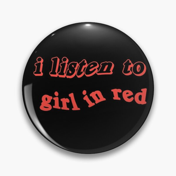 i listen to girl in red  Pin