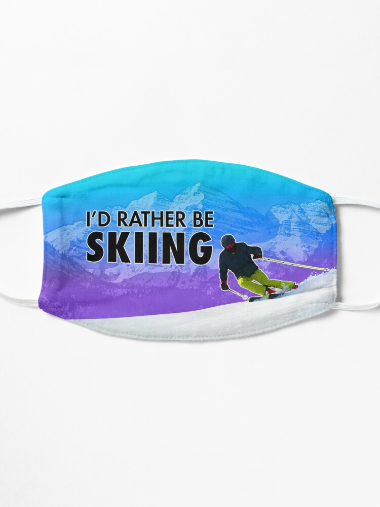 Alternate view of I'd Rather Be Skiing Mask