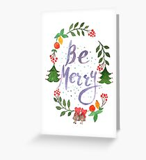 Be Merry christmas watercolor illustration Greeting Card