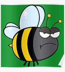 Angry bee Poster