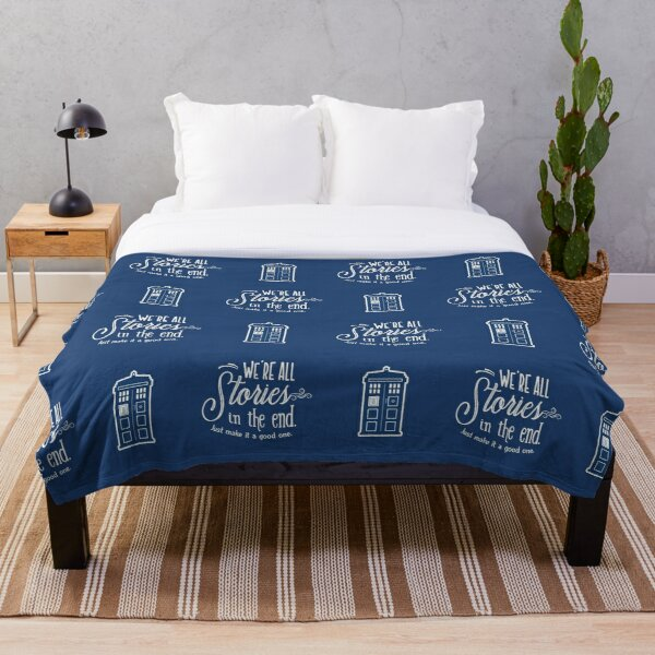 We're all stories in the end Throw Blanket