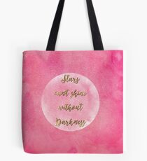 """""""Stars can't shine without darkness"""" quote pink shining watercolor abstract paint Tote Bag"""