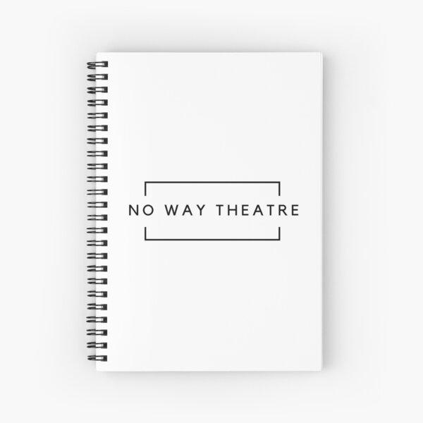 No Way Theatre Brand Spiral Notebook