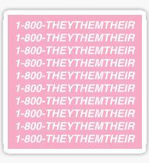 1-800-THEYTHEMTHEIR Sticker