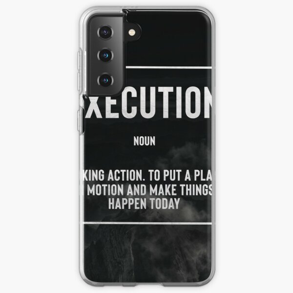 Execution : Motivational quote Samsung Galaxy Soft Case
