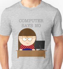 Computer says no T-Shirt