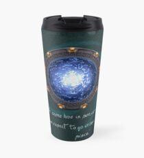 Stargate quote Travel Mug