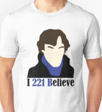 I 221 Believe Unisex T-Shirt