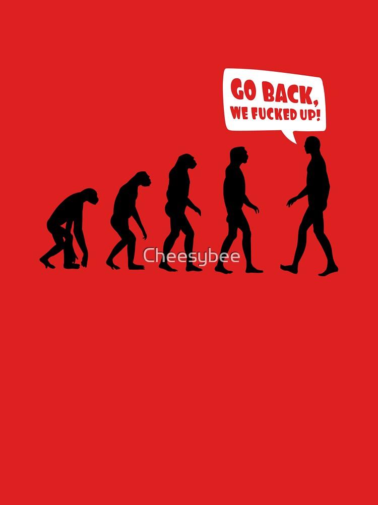 Go back we fucked up! | Unisex T-Shirt