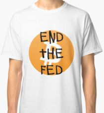 Bitcoin - End the Fed Classic T-Shirt