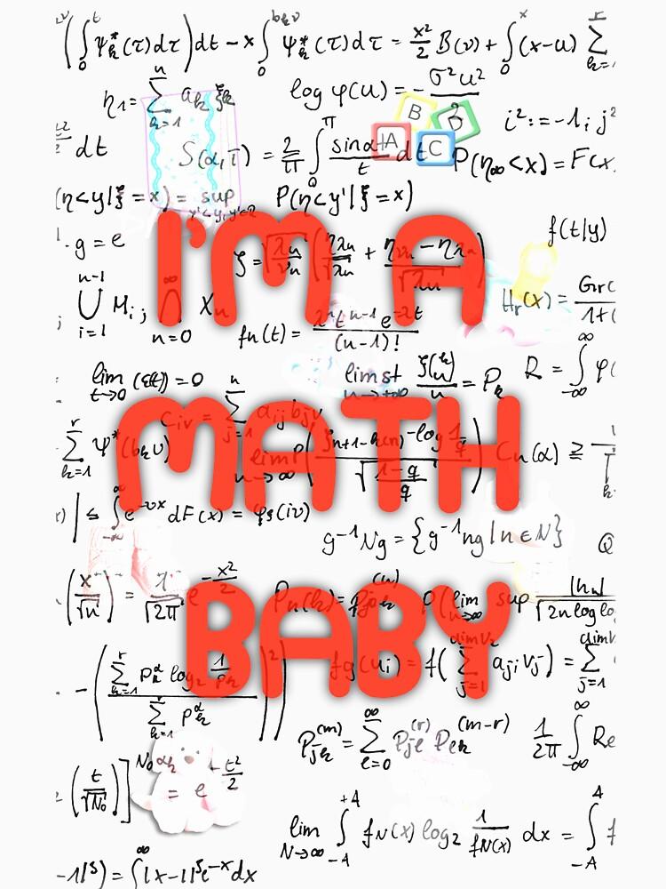 I Am A Math Baby by RosalieBent