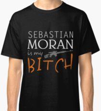 sebastian moran is my bitch again Classic T-Shirt